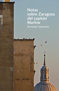 notas-sobre-zaragoza-del-capitan-marlow-fernando-sanmartin-portada